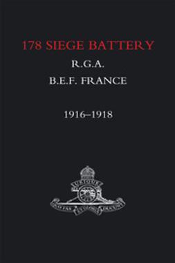 Webber, J.J. - 178 Siege Battery R.G.A., ebook