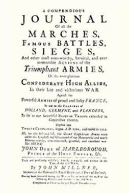 Millner, Serjeant John - Compendious Journal of All the Marches, Famous Battles & Sieges (of Marlborough), ebook