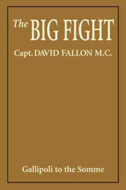 Fallon, Captain David - The Big Fight, e-bok