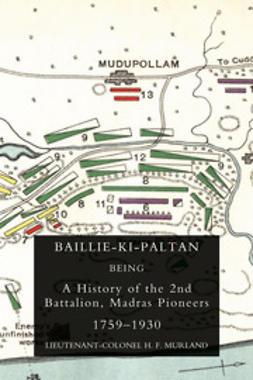 Murland, Lieutenant-Colonel H. F. - Baillie-Ki-Paltan, ebook