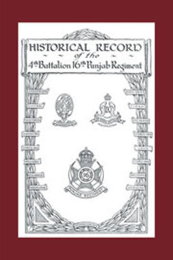 Jackson, Major C. C. - History of the 4th Battalion 16th Punjab Regiment, ebook