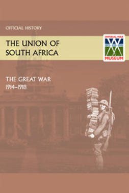 The Union of South Africa and the Great War 1914-1918 Official History