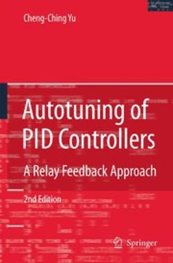 Yu, Cheng-Ching - Autotuning of PID Controllers, ebook