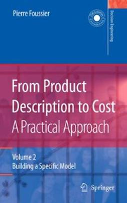 Foussier, Pierre - From Product Description to Cost: A Practical Approach, ebook