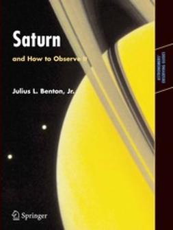 Benton, Julius L. - Saturn and How to Observe It, ebook