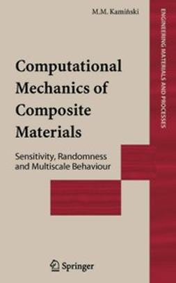 Kamiński, M.M. - Computational Mechanics of Composite Materials, ebook