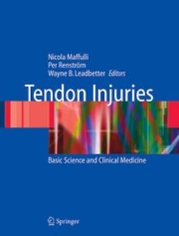 Leadbetter, Wayne B. - Tendon Injuries, e-kirja