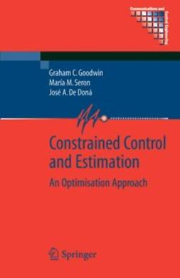 Doná, José A. - Constrained Control and Estimation, ebook