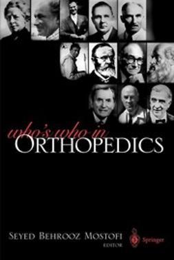Mostofi, Seyed Behrooz - Who's Who in Orthopedics, e-bok