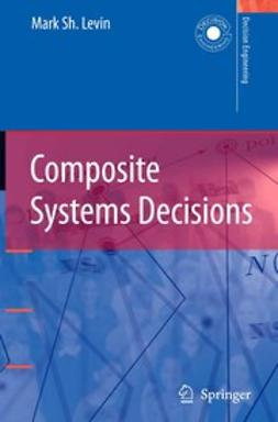 Levin, Mark Sh. - Composite Systems Decisions, e-bok