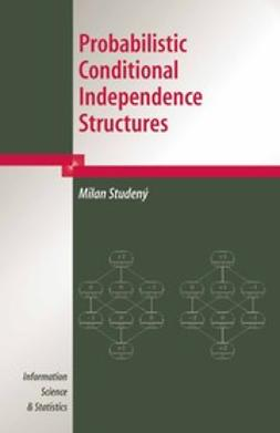 Jordan, Michael - On Probabilistic Conditional Independence Structures, ebook
