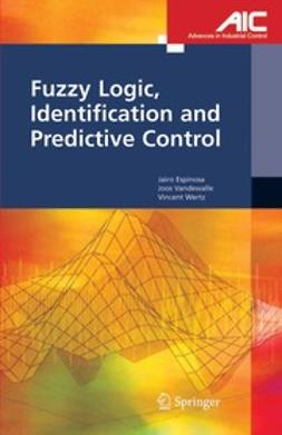 Espinosa, Jairo - Fuzzy Logic, Identification and Predictive Control, ebook