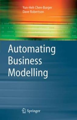 Chen-Burger, Yun-Heh - Automating Business Modelling, ebook