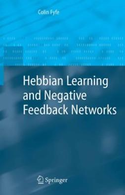 Fyfe, Colin - Hebbian Learning and Negative Feedback Networks, ebook