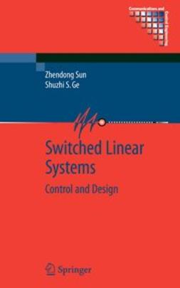 Ge, Shuzhi Sam - Switched Linear Systems, e-bok
