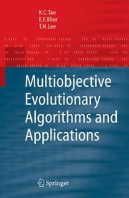 Tan, K.C. - Multiobjective Evolutionary Algorithms and Applications, ebook