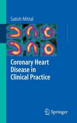Mittal, Satish - Coronary Heart Disease in Clinical Practice, ebook