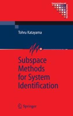Katayama, Tohru - Subspace Methods for System Identification, ebook