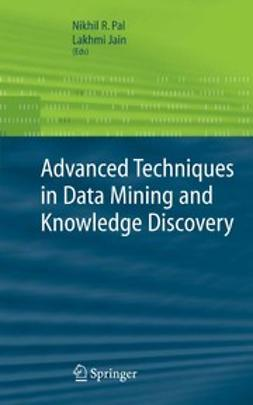 Jain, Lakhmi - Advanced Techniques in Knowledge Discovery and Data Mining, e-bok