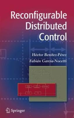 Benítez-Pérez, Héctor - Reconfigurable Distributed Control, ebook