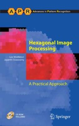 Middleton, Lee - Hexagonal Image Processing, ebook