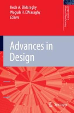 ElMaraghy, Hoda A. - Advances in Design, ebook