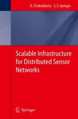 Chakrabarty, Krishnendu - Scalable Infrastructure for Distributed Sensor Networks, ebook