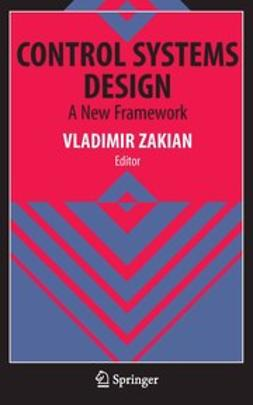 Zakian, Vladimir - Control Systems Design, ebook
