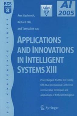 Allen, Tony - Applications and Innovations in Intelligent Systems XIII, ebook