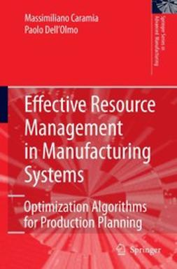Caramia, Massimiliano - Effective Resource Management in Manufacturing Systems, ebook