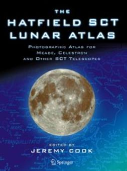 Cook, Jeremy - The Hatfield SCT Lunar Atlas, ebook