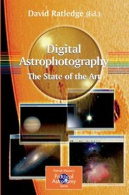 - Digital Astrophotography: The State of the Art, ebook