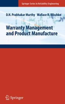 Blischke, Wallace R. - Warranty Management and Product Manufacture, ebook