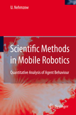 Nehmzow, Ulrich - Scientific Methods in Mobile Robotics, ebook