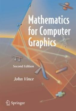Vince, John - Mathematics for Computer Graphics, ebook