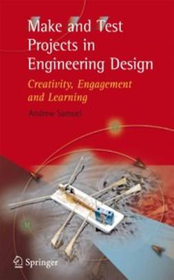 Samuel, Andrew Emery - Make and Test Projects in Engineering Design, ebook