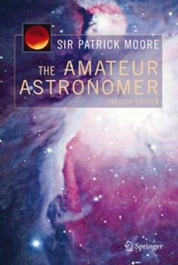 Moore, Patrick - The Amateur Astronomer, ebook
