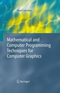 Comninos, Peter - Mathematical and Computer Programming Techniques for Computer Graphics, ebook