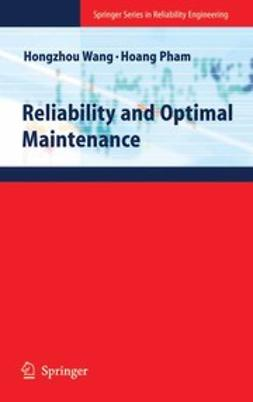 Pham, Hoang - Reliability and Optimal Maintenance, e-kirja