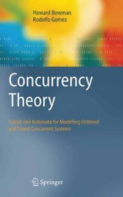 Bowman, Howard - Concurrency Theory, ebook