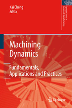 Cheng, Kai - Machining Dynamics, ebook