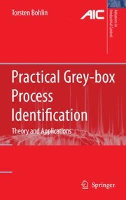Bohlin, Torsten - Practical Grey-box Process Identification, ebook