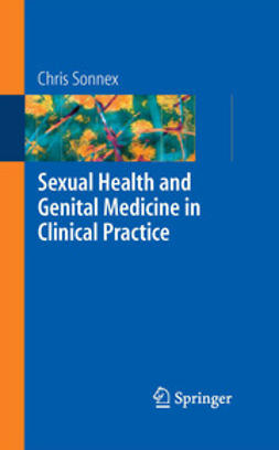 Sonnex, Chris - Sexual Health and Genital Medicine in Clinical Practice, ebook