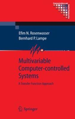 Lampe, Bernhard P. - Multivariable Computer-controlled Systems, ebook