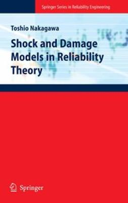 Nakagawa, Toshio - Shock and Damage Models in Reliability Theory, ebook