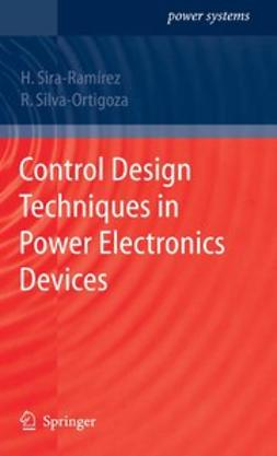 Silva-Ortigoza, Ramón - Control Design Techniques in Power Electronics Devices, e-kirja