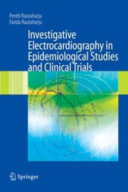 Rautaharju, Farida - Investigative Electrocardiography in Epidemiological Studies and Clinical Trials, ebook