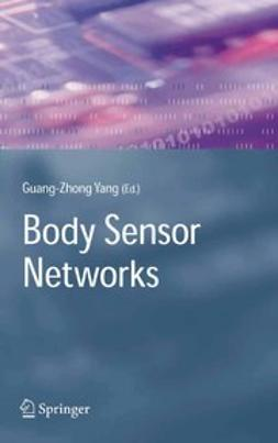 Yang, Guang-Zhong - Body Sensor Networks, ebook