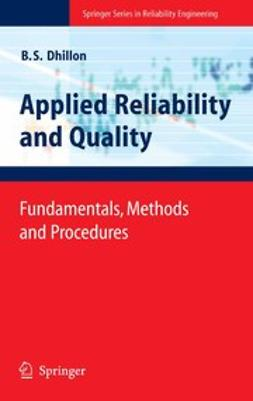 Dhillon, B. S. - Applied Reliability and Quality, ebook