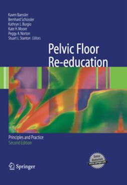 Baessler, Kaven - Pelvic Floor Re-education, e-bok